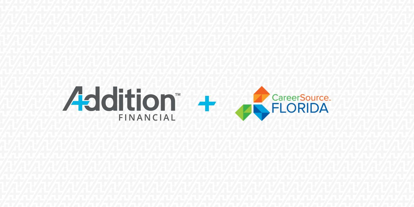 Addition Financial and CareerSource Florida
